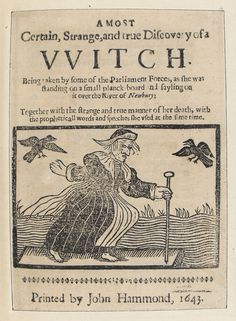 A most certain, strange and true discovery of a witch. Being taken by some of the Parliament forces, as she was standing on a small planck board and sayling on it over the river of Newbury . Medieval Witch, Medieval Art, Medieval Times, Witch History, Witchcraft History, Maleficarum, Tarot, Mystery, Dragons