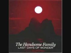 Handsome Family • Far From Any Road (Main Title Theme from True Detective) Official Lyric Video - YouTube