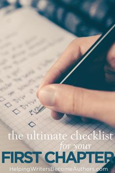 Here's a first chapter checklist to help you provide the setup for a solid story and pique your readers' curiosity with amazing hooks.