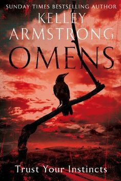 Omens: Number 1 in series (The Cainsville Trilogy) by Kelley Armstrong