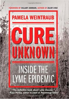 Inside the Lyme Epidemic - everyone should read this. Most don't know they're infected, even after they test negative.