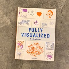 Fully Visualized: Branding Iconography: Creating a strong visual identity is a vital step towards developing relationships with consumers. It's a designer's job to create a visual signifier with a thorough understanding of a brand that allows them to tell that brand's story through powerful graphics. This book explores how various cafes, restaurants, and media organizations have come up with ways to tell consumers their stories featuring over 100 designs. Graphic Design Books, Book Design, Brand Story, Best Graphics, Visual Identity, Organizations, Restaurants, Relationships, This Book