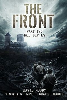 """The Front: Red Devils""  ***  Timothy W. Long, David Moody and Craig DiLouie  (2017)"