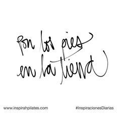Pon los pies en la tierra  #InspirahcionesDiarias por @CandiaRaquel  Inspirah mueve y crea la realidad que deseas vivir en:  http://ift.tt/1LPkaRs