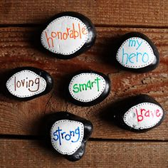 Use ordinary stones to create a heartfelt gift for your dad. Tell him all the great things he is to you!