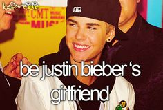 Justin said we're all his girlfriend's. But I don't wanna share. And I know that none you other Beliebers wanna share either.