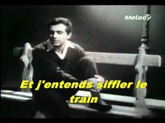 Richard Anthony - Et j'entends siffler le train (500 millas) Joan Baez, Lyrics, Train, Songs, Movies, Movie Posters, Verb Words, French Songs, I Like You