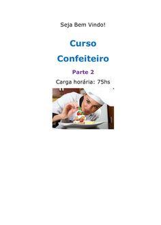 Curso confeiteiro   parte 2 by Gleyson Costa via slideshare