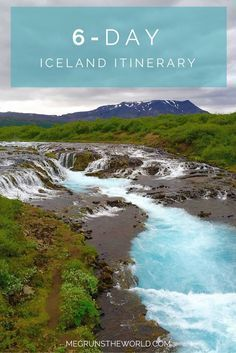 A 6-day itinerary for a road trip around Iceland, including tips for places to see and things to do.