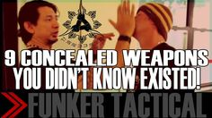 9 Concealed Weapons You Didn't Know Existed | Part 1 | Doug Marcaida