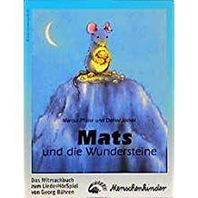 Mats Und Die Wundersteine Ein Liederh Rspiel Das Mitmachbuch Mit Liedern Dem Spieltext Gestaltungs Und Kost Mats Und Die Wundersteine Bucher Buch Tipps