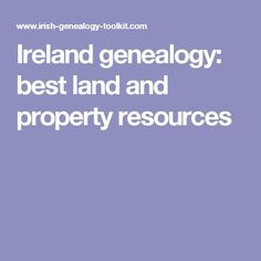Ireland genealogy: best land and property resources