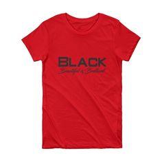 Black Beautiful & Brilliant Red & Black Women's T-Shirt  #brownsugar #ootd #follow #like #melaninmagic #darkskingirls #lit #photooftheday #lightskingirls #blackgirls