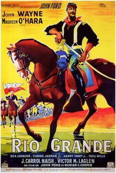 RIO GRANDE (1950) - John Wayne - Maureen O'Hara- Directed by John Ford - Republic Pictures - French movie poster.