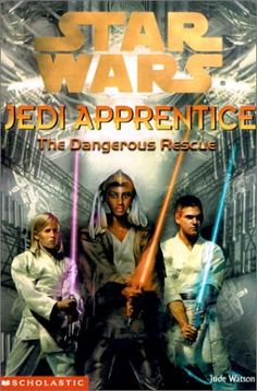 The Dangerous Rescue (Star Wars: Jedi Apprentice) by Jude Watson 0439139325 9780439139328 Star Wars Novels, Star Wars Books, Books To Read, My Books, Vader Star Wars, Darth Vader, Thing 1, Jedi Knight, Libros