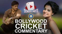 ScreenPatti's Bollywood Cricket Commentary -  Shah Rukh Khan vs Kajol | ...
