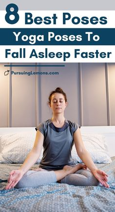 8 Of The Best Yoga Poses To Fall Asleep Faster: yoga night routine, yoga to help you sleep, better sleep yoga, bed yoga bedtime, yoga for bedtime, yoga for bed, yoga before bed sleep, yoga to sleep, bed yoga, sleep yoga poses, bed time yoga sleep, bedtime yoga.    Trying to sleep? Do these yoga poses in bed to help you sleep better! #yogaforbed #bedyoga #yogasleep #sleepyoga yoga poses for beginners YOGA POSES FOR BEGINNERS | IN.PINTEREST.COM HEALTH EDUCRATSWEB