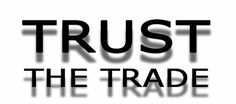 Focus 2016 # 1. I will trust the trade (TTT). What does that mean? I will trust the trade setups that I have spent countless hours back-testing and falling in love with. I know they work. Why do I hesitate or worry if they go against me. I will TRUST THE TRADE. www.stocktradingearnings.com