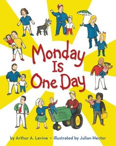 Monday is One Day by Arthur A. Levine reviewed by Katie Fitzgerald @ storytimesecrets.blogspot.com