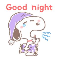 Snoopy / Line Sticker Good Night Gif, Good Night Wishes, Good Night Image, Snoopy Love, Charlie Brown And Snoopy, Snoopy And Woodstock, Snoopy Images, Snoopy Pictures, Peanuts Cartoon