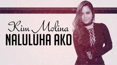Kim Molina - Naluluha Ako [Official Lyric Video]