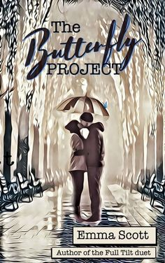 The Butterfly Project by Emma Scott    Wonderful and touching story about forgiveness and love.