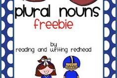 Irregular Plural Nouns (Classroom Freebies)
