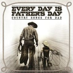 In Honor Of Father's Day - Ten Country Music Videos
