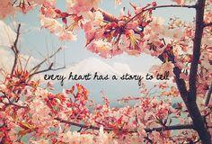 Cada corazón tiene una historia que contar.