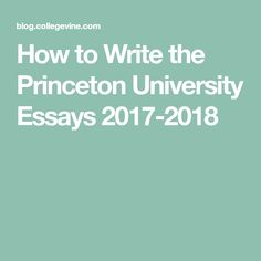 princeton university essay questions A example of essay introduction speech cite essay in apa unity in a essay candlestick a simple life essay topics essay communication nowadays for primary students general essay writing university of nottingham.