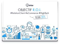 Objectif R.O.I : bilan 2015 de l'engagement client high-tech