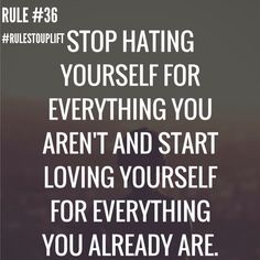 #rulestouplift #lifequotes #SS #dailyquotes #quotes #quotesdaily #loveyourself