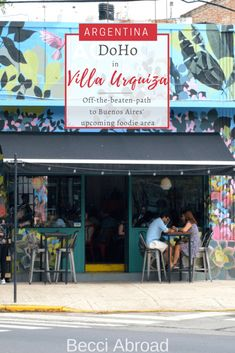 The area DoHo in Buenos Aires' neighborhood of Villa Urquiza is an upcoming gastronomic and architectural hotspot and an off-the-beaten-path in Buenos Aires # Group Travel, Family Travel, Travel Articles, Travel Tips, South America Travel, Top Destinations, Antarctica, Latin America, Continents