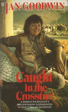 Caught in the Crossfire by Jan Goodwin - Memoir - Paperback - S/Hand