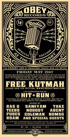 OBEY Records event to stop the deportation of Kutmah.