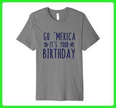 Mens Go 'merica it's your birthday tshirt 4th of july party tee  Small Slate - Birthday shirts (*Amazon Partner-Link)