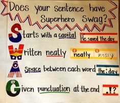 Superhero sentence anchor chart - could adapt for high school Kindergarten Writing, Teaching Writing, Writing Activities, Teaching Ideas, Literacy, Creative Teaching, Kindergarten Classroom, Sentence Anchor Chart, Writing Anchor Charts