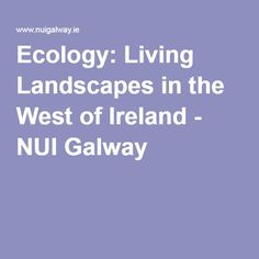 500 Euro scholarship availabel for: Ecology: Living Landscapes in the West of Ireland - NUI Galway