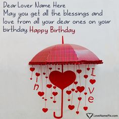 Create Happy Birthday Messages For Lover With Name Photo On Best Online Generator Editing Options And Send Wishes