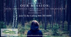 Our Mission at #ShadowMountainRecovery is to help individuals and families on the #RoadToRecovery. Call one of our admissions specialists at 866-787-6699 if you or a loved one is struggling. #Healing for the whole family is possible.   #clean #sober #addiction #recovery #rehab #detox #Aspen #Denver #ColoradoSprings #Colorado #Albuquerque #Taos #NewMexico #StGeorge #Utah #ShadowMountainRecovery