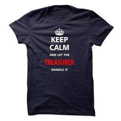 Let the TREASURER T-Shirts, Hoodies, Sweatshirts, Tee Shirts (23$ ==> Shopping Now!)