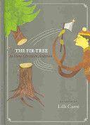The Fir Tree  by Hans Christian Andersen,  1845