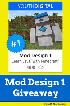 Mod Design 1 course from Youth Digital. Your child will learn Java Script for Minecraft®. They will learn how to make their own Mods for Minecraft® in a fun interactive way. Giveaway ends 11/11