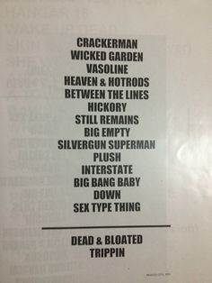 Stone Temple Pilots - love them.
