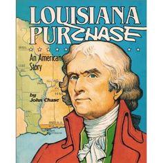 Louisiana Purchase: An American Story