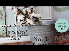 How to age a Galvanized bucket - the easy way.  Jami Ray Vintage