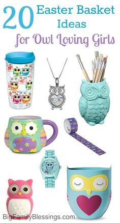 20 Easter Basket Ideas for an owl obsessed girl. Great Easter basket filler ideas for the owl loving preteen or teen in your life.