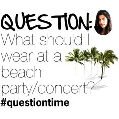 """""""Beach Party #questiontime"""" by miast on Polyvore"""