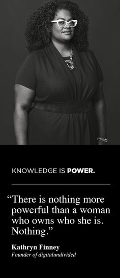 As part of our #RealPower campaign, we asked 8 women what power means to them. For Kathryn Finney, Founder of digitalundivided, knowledge is power.