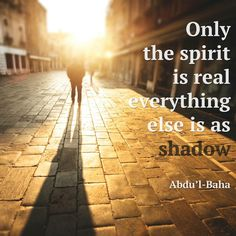 A Baha'i quote from Abdu'l-Baha.